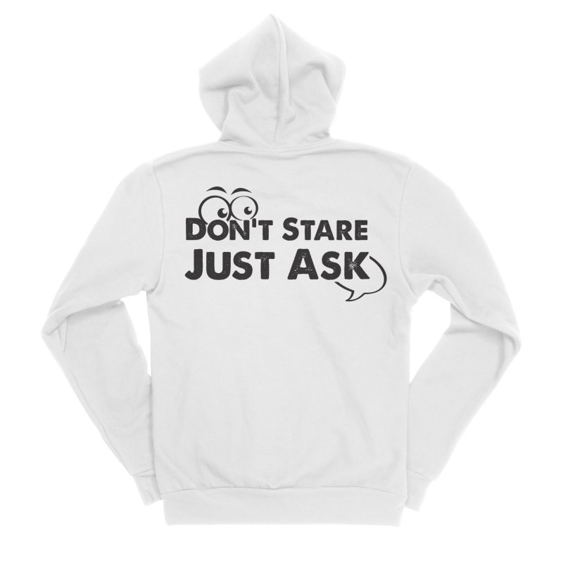 DON'T STARE Women's Zip-Up Hoody by bornjustright's Artist Shop
