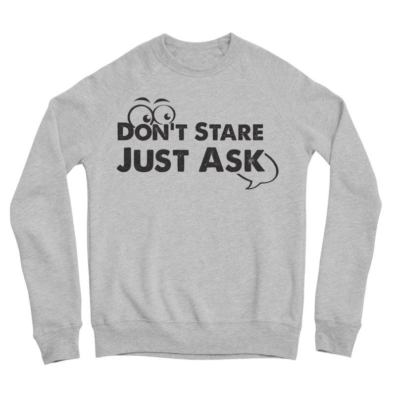 DON'T STARE Men's Sponge Fleece Sweatshirt by bornjustright's Artist Shop