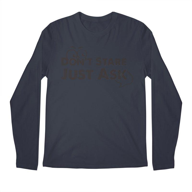 DON'T STARE Men's Longsleeve T-Shirt by bornjustright's Artist Shop