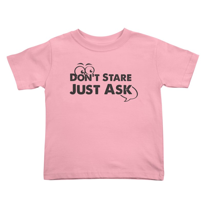 DON'T STARE Kids Toddler T-Shirt by bornjustright's Artist Shop