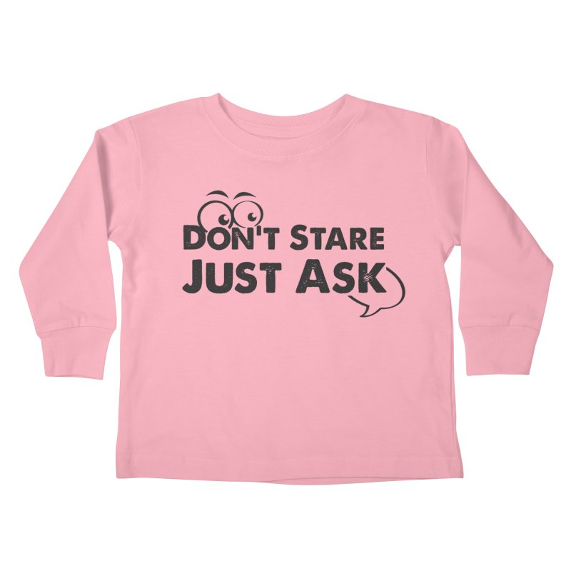DON'T STARE Kids Toddler Longsleeve T-Shirt by bornjustright's Artist Shop