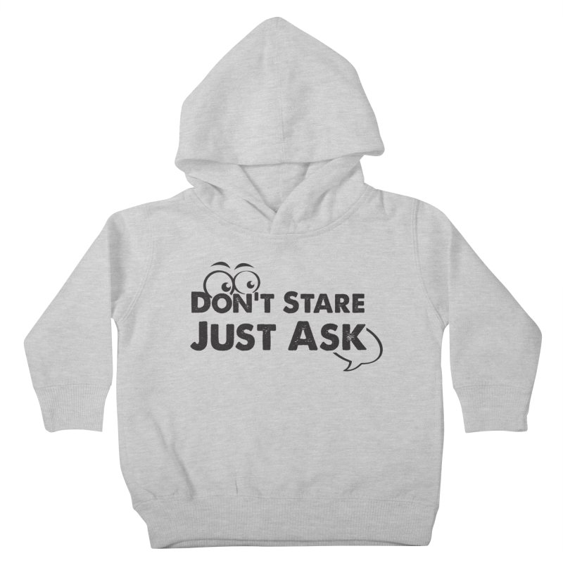 DON'T STARE Kids Toddler Pullover Hoody by bornjustright's Artist Shop