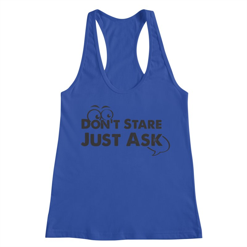 DON'T STARE Women's Racerback Tank by bornjustright's Artist Shop