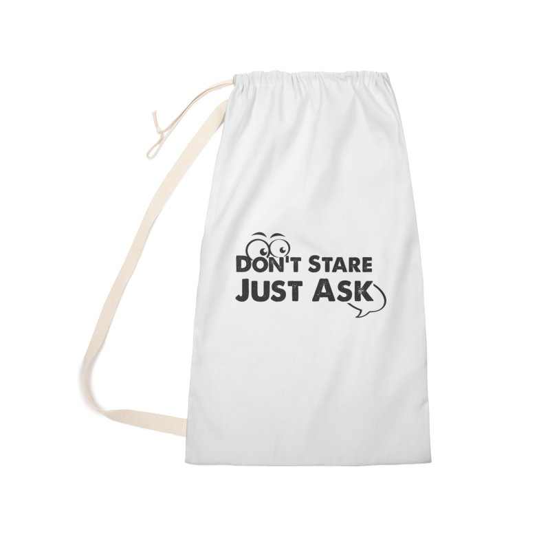 DON'T STARE Accessories Laundry Bag Bag by bornjustright's Artist Shop