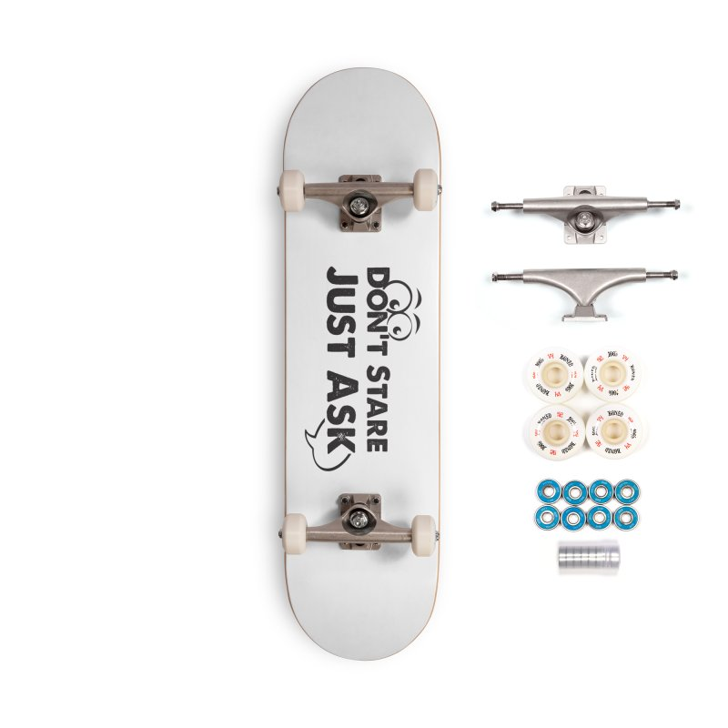 DON'T STARE Accessories Complete - Premium Skateboard by bornjustright's Artist Shop