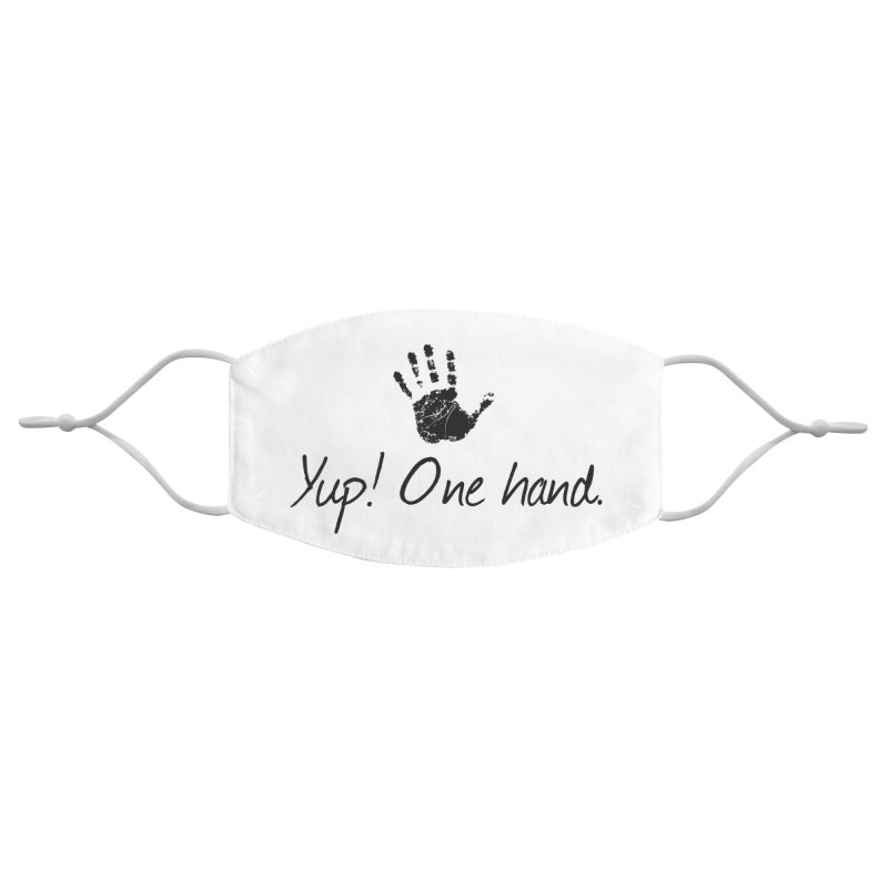Yup! One Hand. Accessories Face Mask by bornjustright's Artist Shop