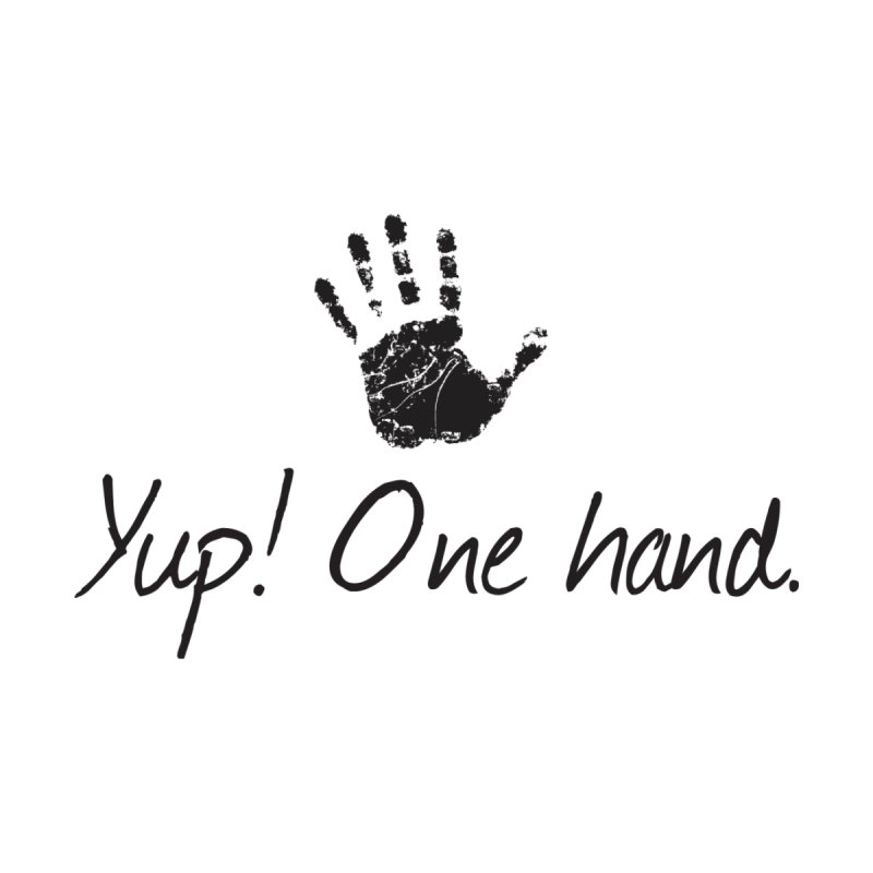 Yup! One Hand. Women's Tank by bornjustright's Artist Shop