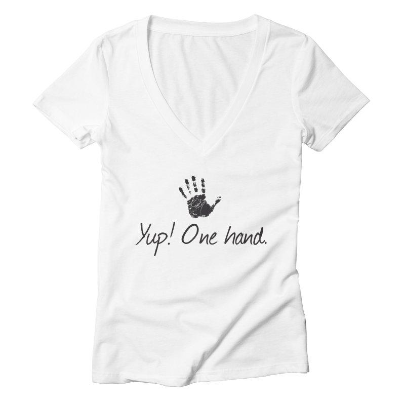 Yup! One Hand. Women's Deep V-Neck V-Neck by bornjustright's Artist Shop