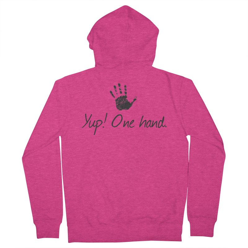 Yup! One Hand. Women's French Terry Zip-Up Hoody by bornjustright's Artist Shop