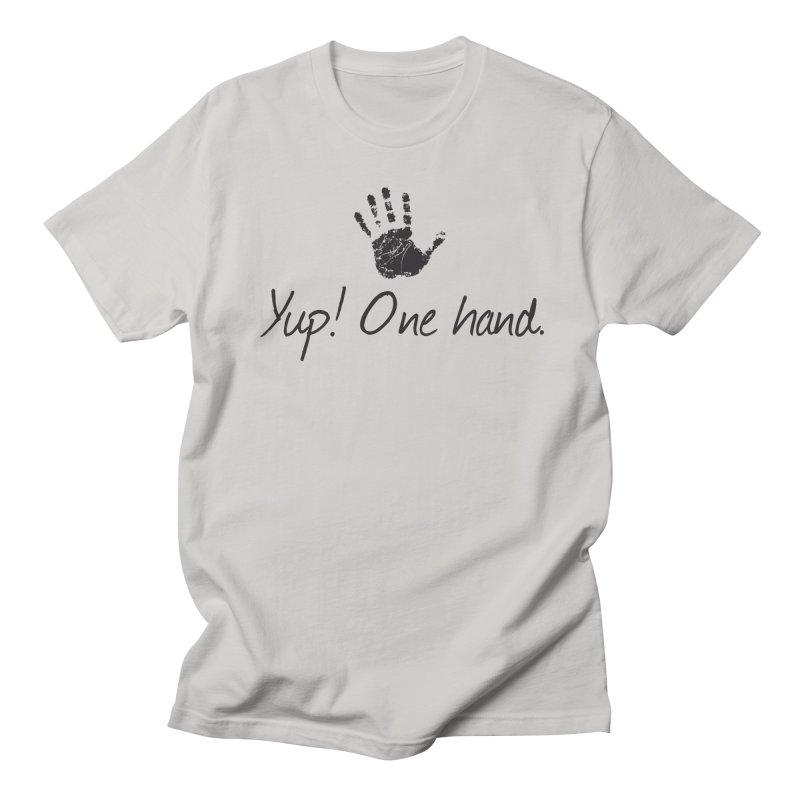 Yup! One Hand. Men's Regular T-Shirt by bornjustright's Artist Shop