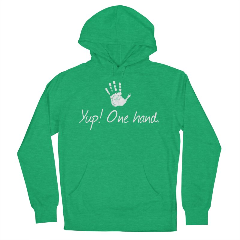 Yup! One hand. White lettering Women's French Terry Pullover Hoody by bornjustright's Artist Shop