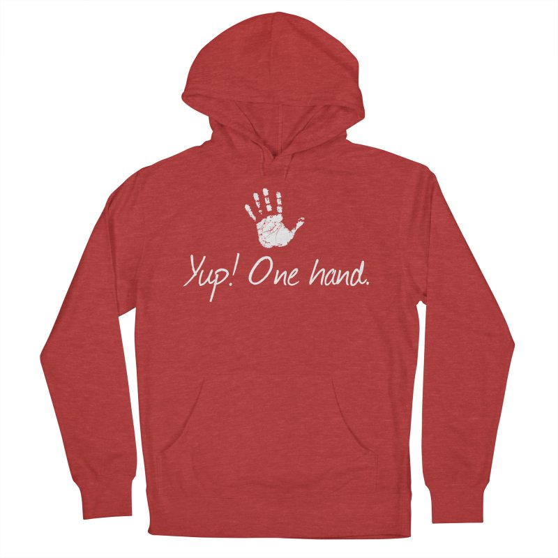 Yup! One hand. White lettering Men's French Terry Pullover Hoody by bornjustright's Artist Shop
