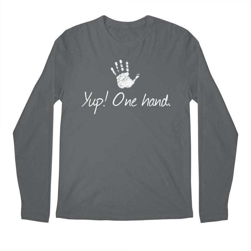 Yup! One hand. White lettering Men's Longsleeve T-Shirt by bornjustright's Artist Shop
