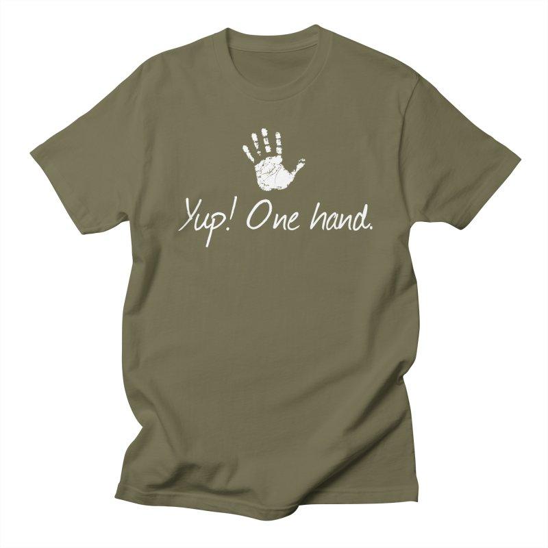 Yup! One hand. White lettering Men's Regular T-Shirt by bornjustright's Artist Shop