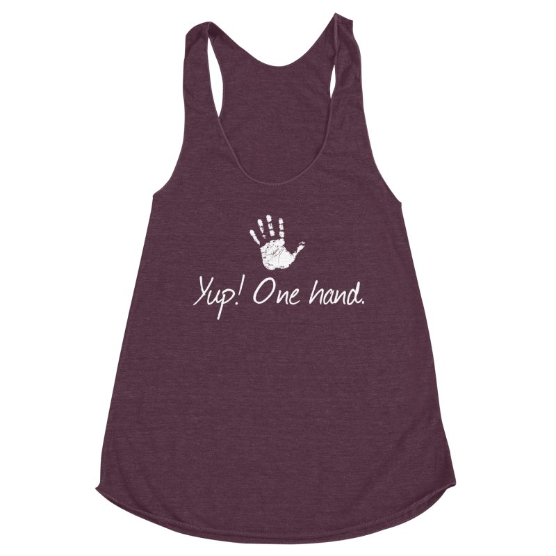 Yup! One hand. White lettering Women's Racerback Triblend Tank by bornjustright's Artist Shop