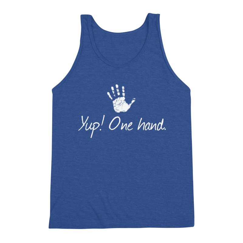 Yup! One hand. White lettering Men's Triblend Tank by bornjustright's Artist Shop