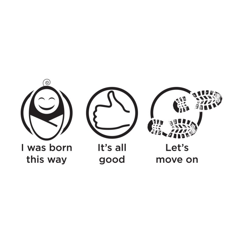 I WAS BORN THIS WAY Kids T-Shirt by bornjustright's Artist Shop