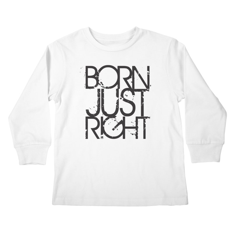 Kids None by bornjustright's Artist Shop