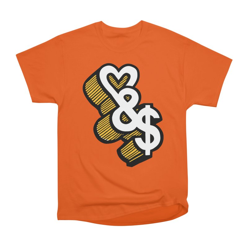 love & money Women's Heavyweight Unisex T-Shirt by bortwein's Artist Shop