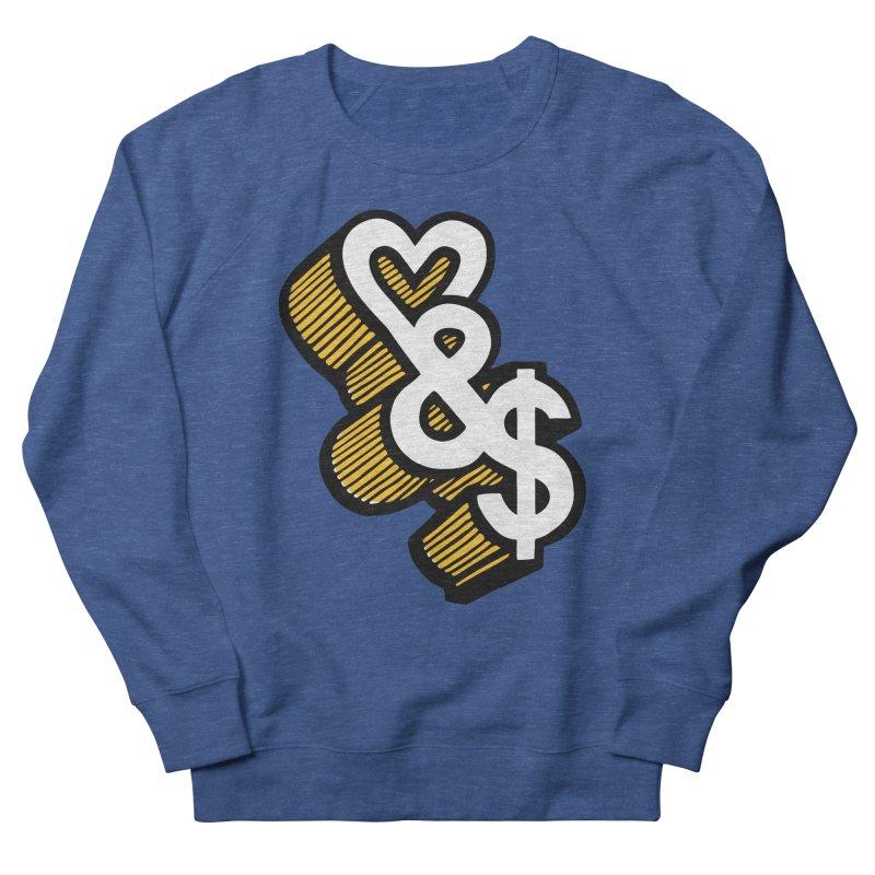 love & money Women's Sweatshirt by bortwein's Artist Shop