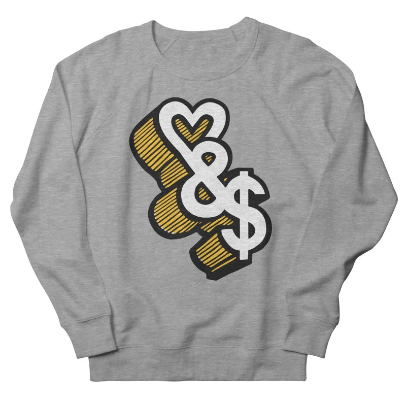 love & money Men's Sweatshirt by bortwein's Artist Shop