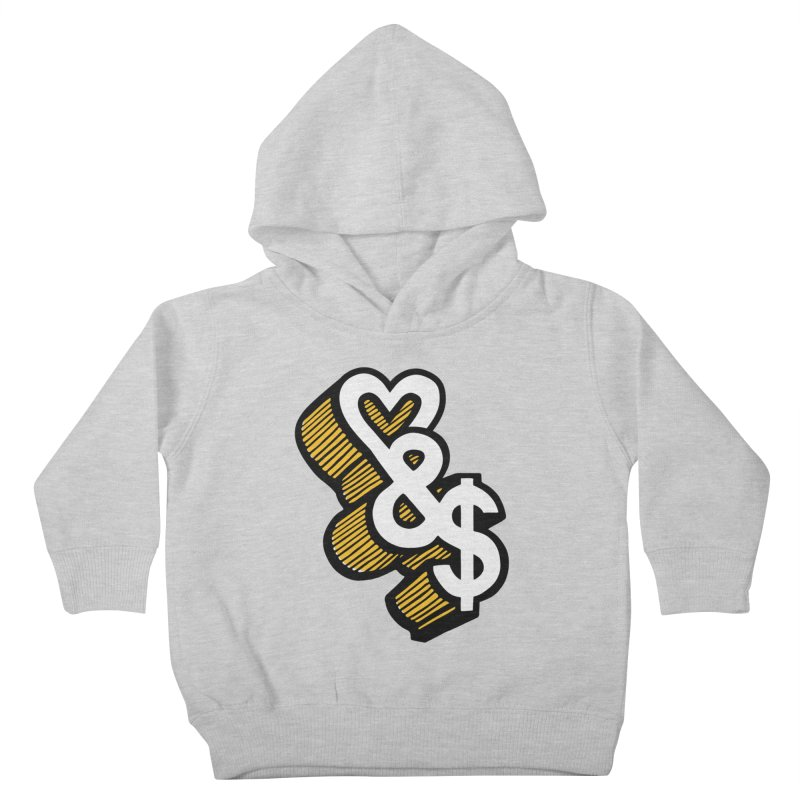 love & money Kids Toddler Pullover Hoody by bortwein's Artist Shop