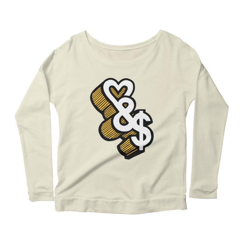 love & money Women's Scoop Neck Longsleeve T-Shirt by bortwein's Artist Shop