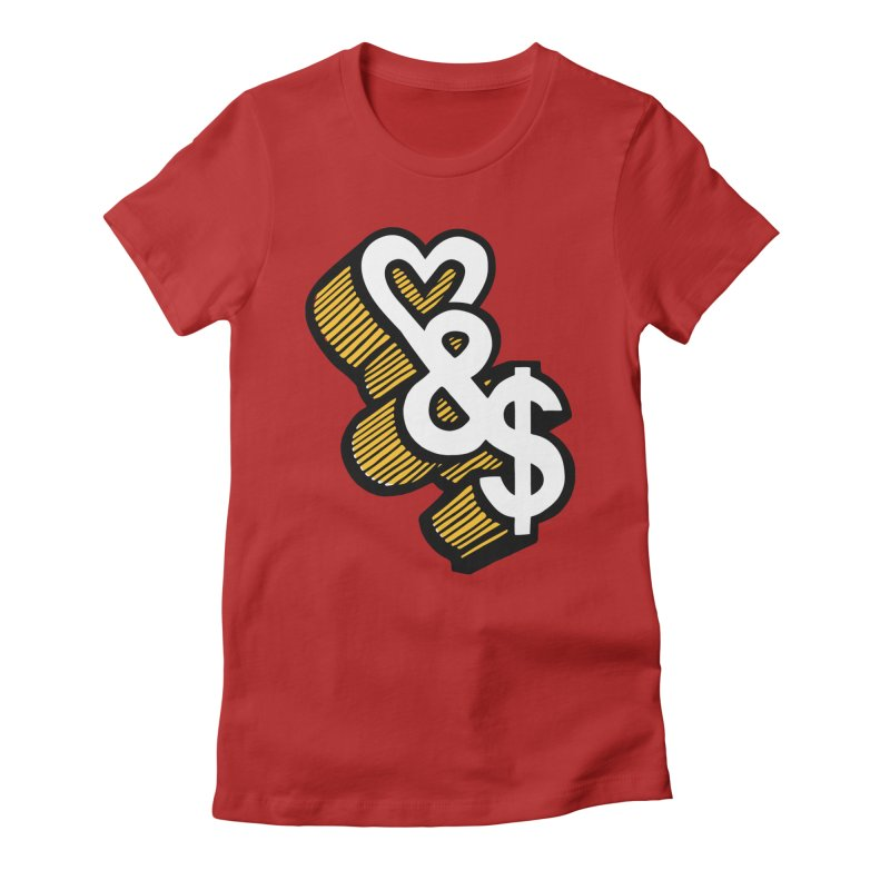 love & money Women's Fitted T-Shirt by bortwein's Artist Shop