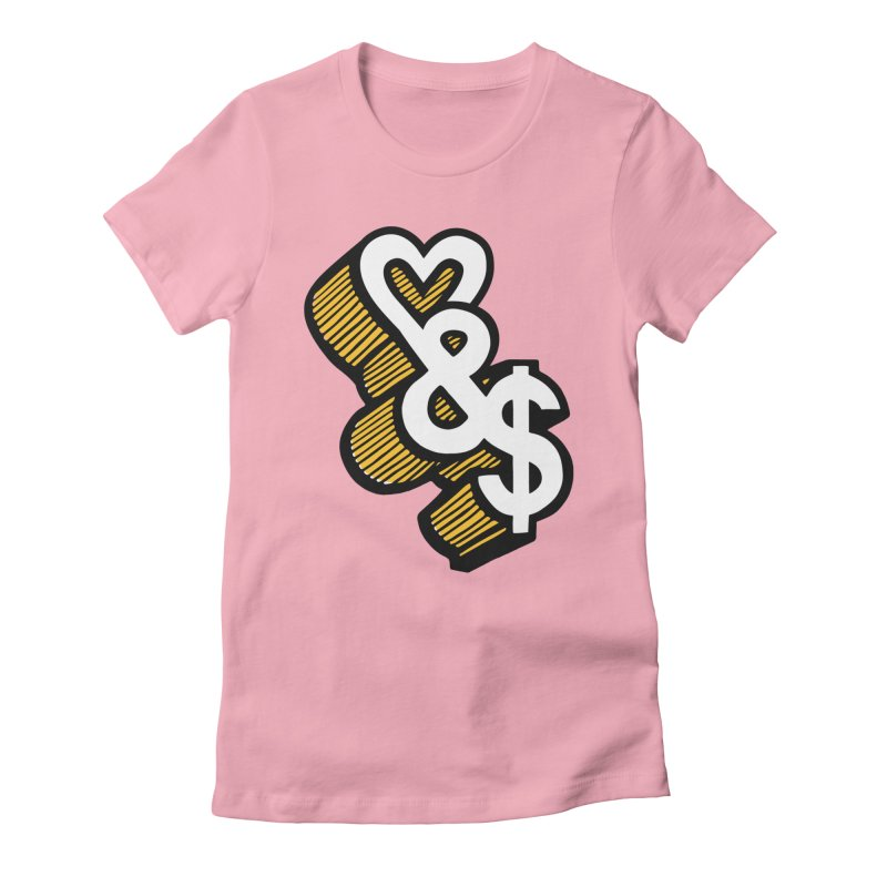 love & money Women's Fitted T-Shirt by bortwein's Artist Shop