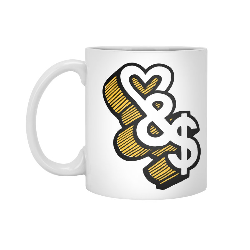 love & money Accessories Mug by bortwein's Artist Shop