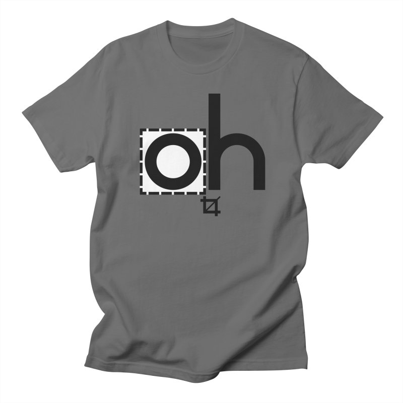 oh crop in Men's T-Shirt Asphalt by bortwein's Artist Shop
