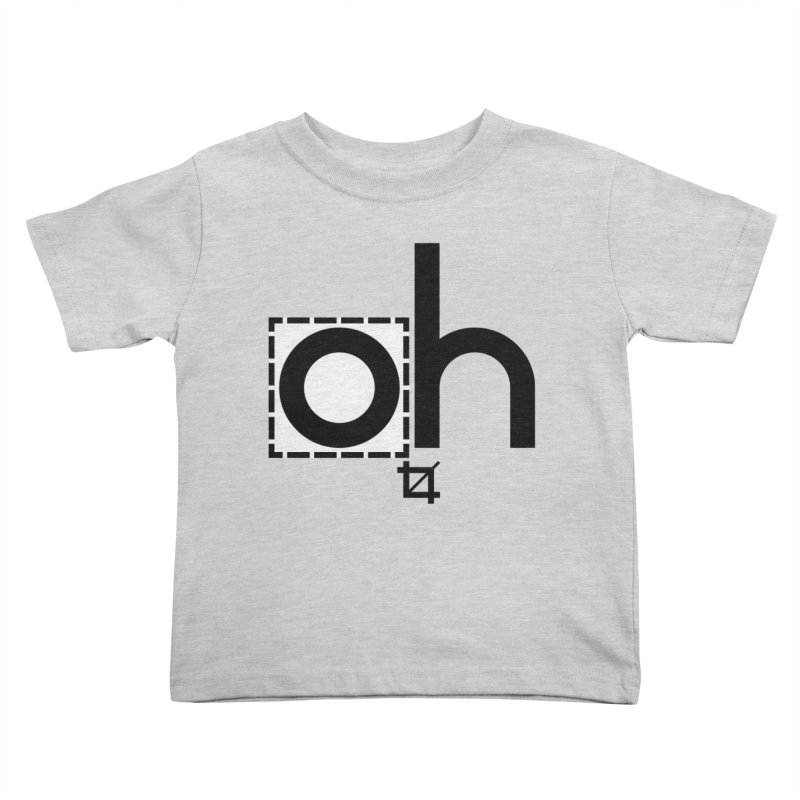 oh crop Kids Toddler T-Shirt by bortwein's Artist Shop