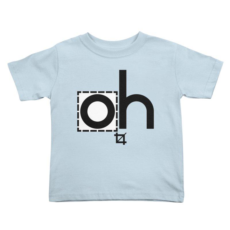 oh crop Kids Toddler T-Shirt by bortwein's Artist Shop