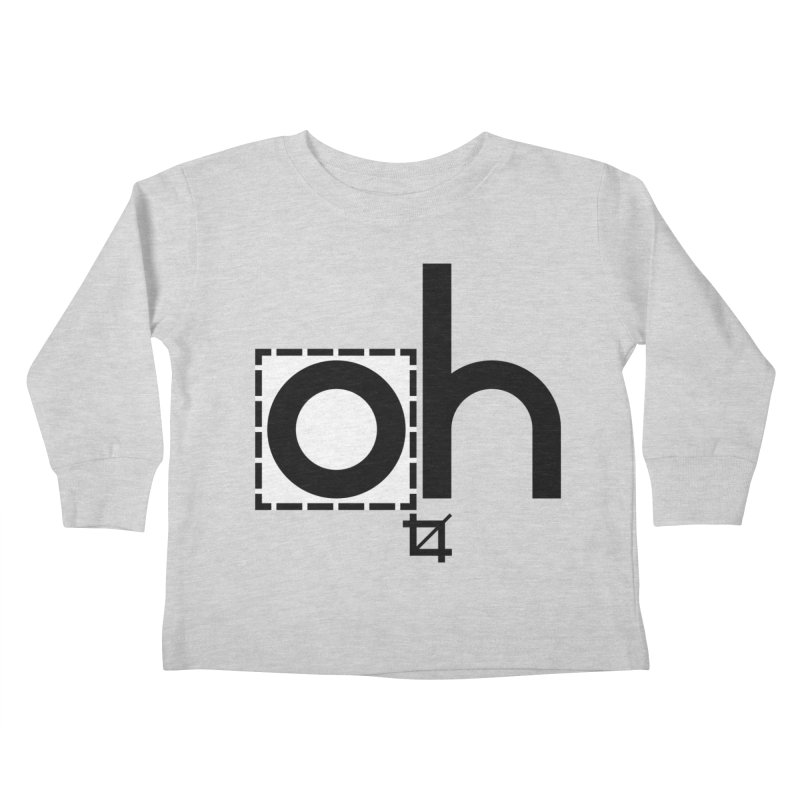 oh crop Kids Toddler Longsleeve T-Shirt by bortwein's Artist Shop