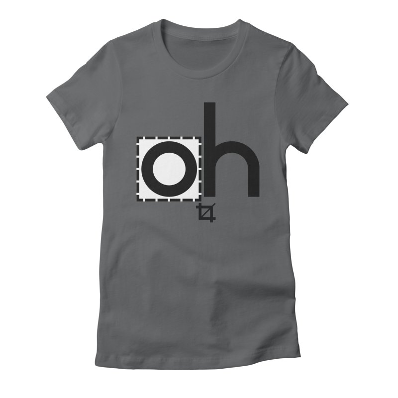 oh crop Women's Fitted T-Shirt by bortwein's Artist Shop