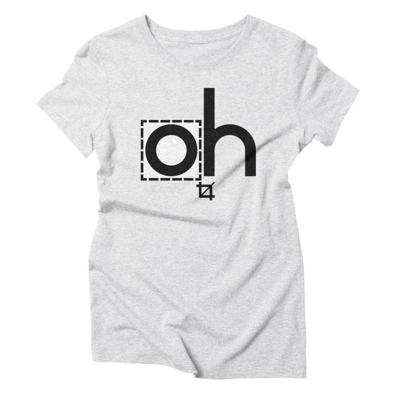 oh crop Women's Triblend T-shirt by bortwein's Artist Shop