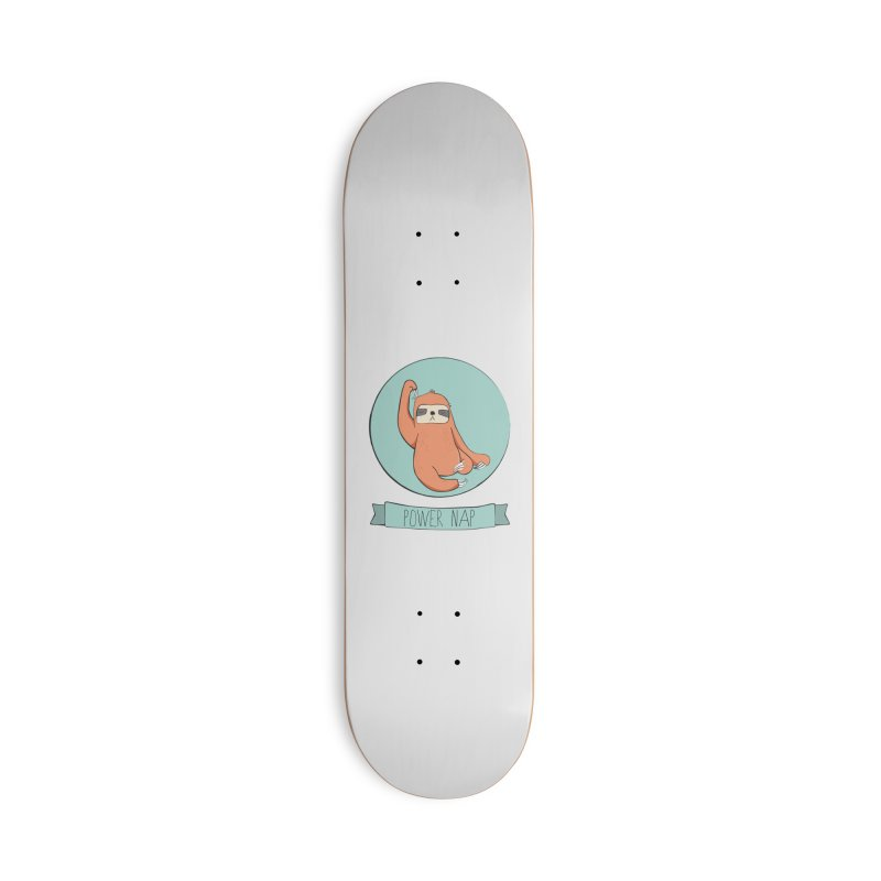 Power Nap Accessories Deck Only Skateboard by Boshik's Tshirt Shop