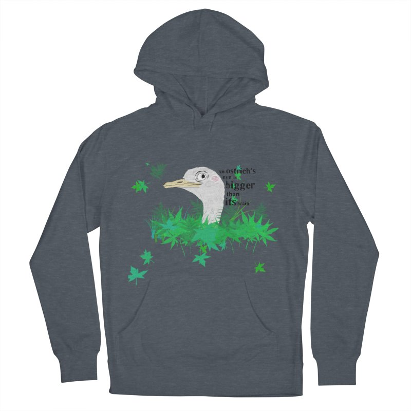 An Ostrich's eye is bigger than it's brain Women's Pullover Hoody by Boshik's Tshirt Shop
