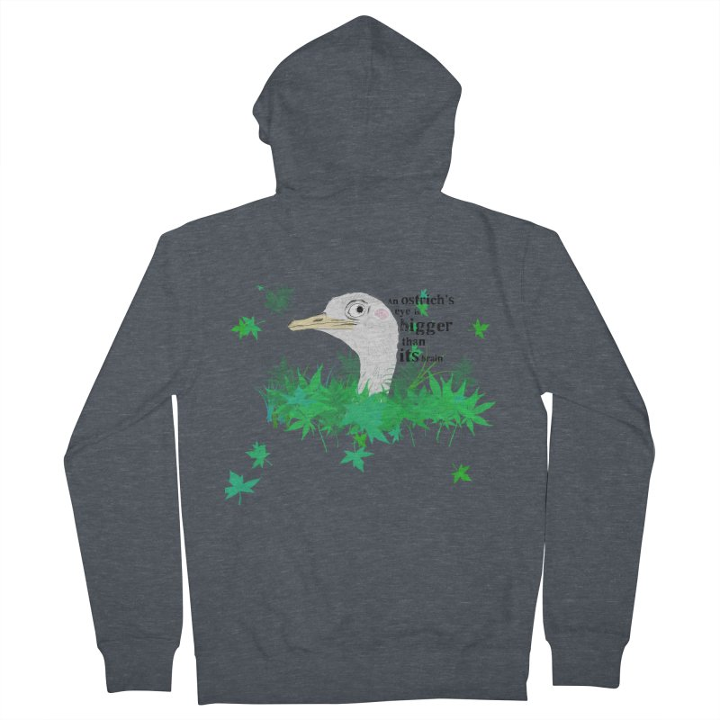 An Ostrich's eye is bigger than it's brain Women's Zip-Up Hoody by Boshik's Tshirt Shop