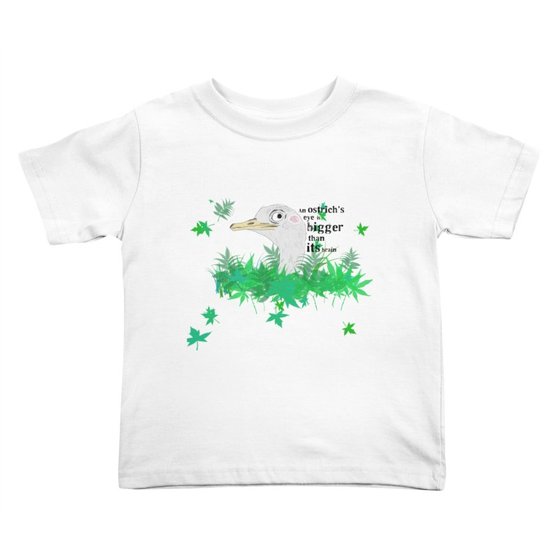 An Ostrich's eye is bigger than it's brain Kids Toddler T-Shirt by Boshik's Tshirt Shop
