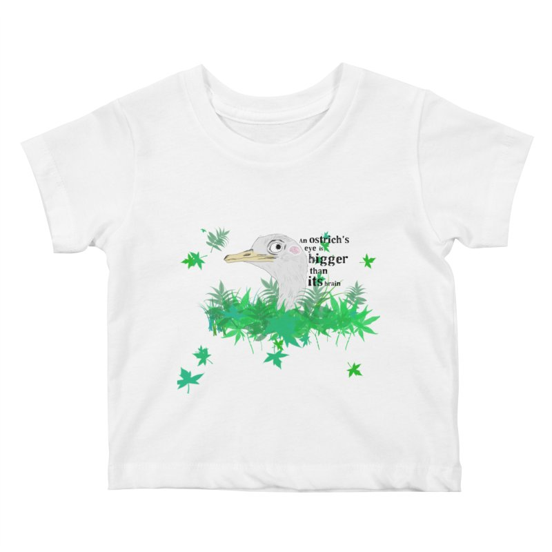 An Ostrich's eye is bigger than it's brain Kids Baby T-Shirt by Boshik's Tshirt Shop
