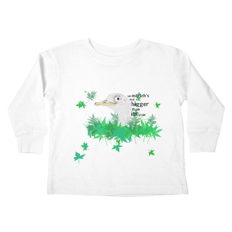 An Ostrich's eye is bigger than it's brain Kids Toddler Longsleeve T-Shirt by Boshik's Tshirt Shop