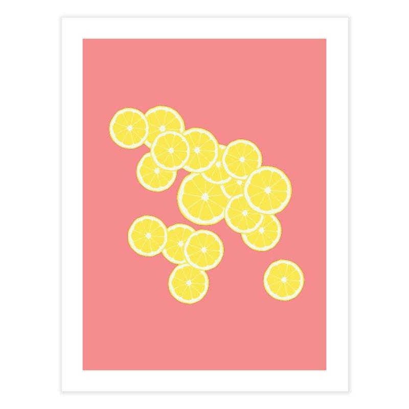 When life gives you lemons Home Fine Art Print by Boshik's Tshirt Shop