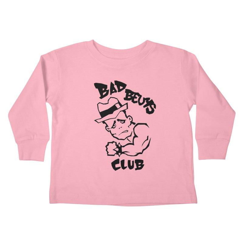 BAD BEUYS Kids Toddler Longsleeve T-Shirt by Boss Trés Bien