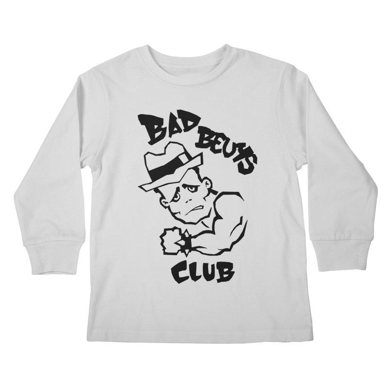 BAD BEUYS Kids Longsleeve T-Shirt by Boss Trés Bien