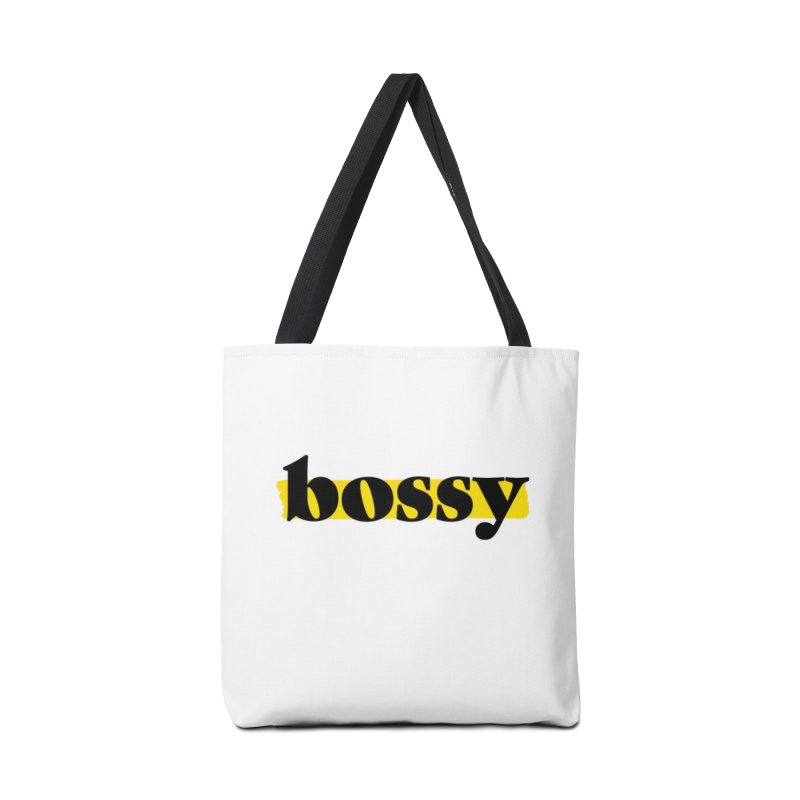 Bossy in Tote Bag by Bossy Chicago