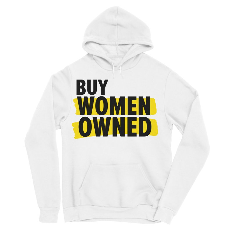 Buy Women-Owned in Women's Sponge Fleece Pullover Hoody White by Bossy Chicago