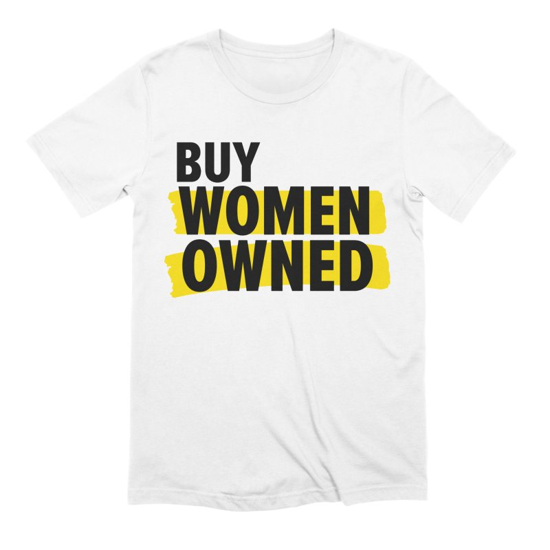 Buy Women-Owned in Men's Extra Soft T-Shirt White by Bossy Chicago