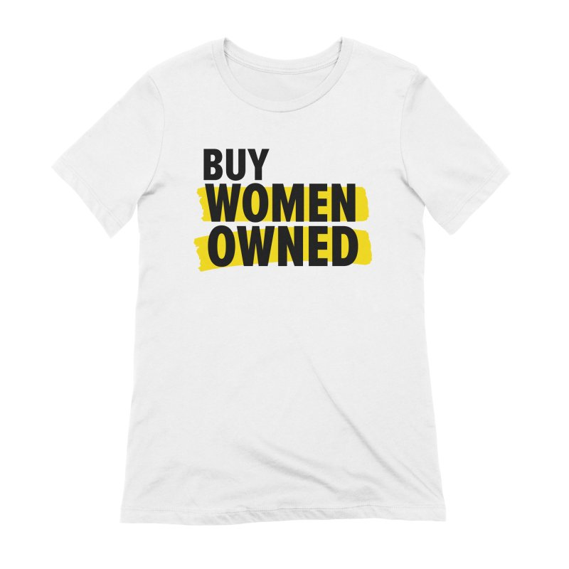 Buy Women-Owned Women's Extra Soft T-Shirt by Bossy Chicago