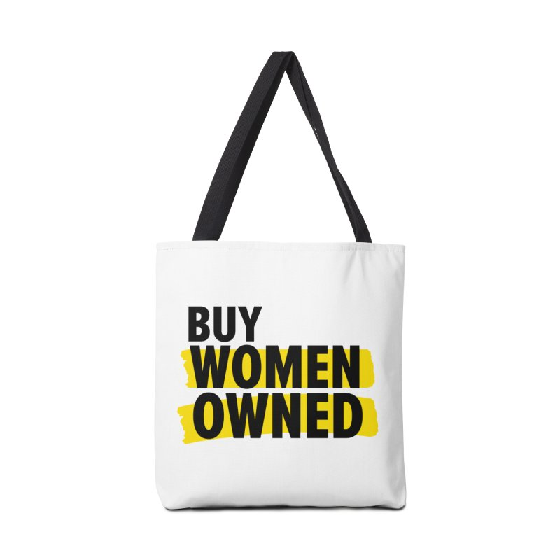 Buy Women-Owned in Tote Bag by Bossy Chicago